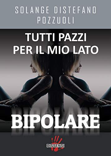 tutti pazzi disturbo bipolare